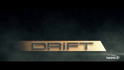 Филма Drift by Tuning.bg - Teaser