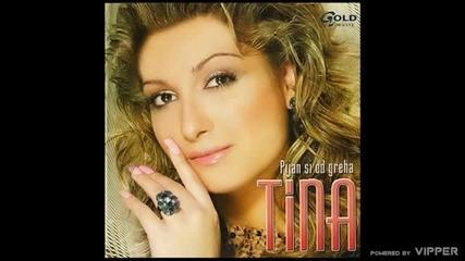 Tina Dimitrijevic - Pijan si od greha - (Audio 2004)