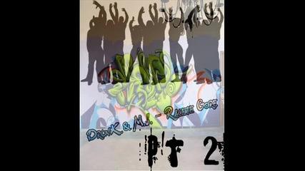 !лудница! Неземен Хип-хоп ! Drunk & M.j. - Ръцете Горе 2 !