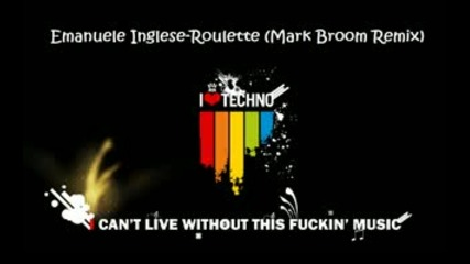 Emanuele Inglese - Roulette (mark Broom Remix)