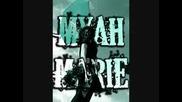 Myah Marie Ft Ron Reeser & Dan Saenz - Everything