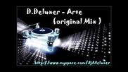 D.deluxer - Arte (original Mix)