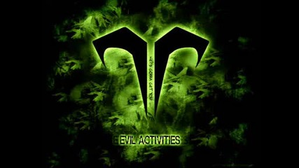 Evil Activities - we gonna get you