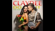 New!! Свежо парче 2013 !! Claydee feat. Ruby - Do It ( Official Audio )