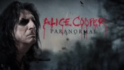 Alice Cooper Paranormal - Official Lyric video