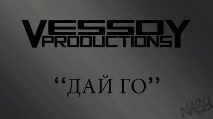 Vessoy - Дай Го
