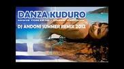 Danza Kuduro (greek Version) Niwse Ton Ilio - Dj Andoni Summer Remix 2012