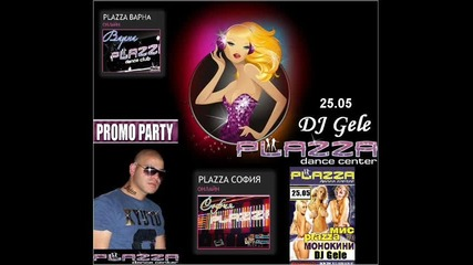 Plazza Dance Center & Dj Gele