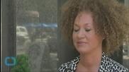 Federal Agencies Drop Investigations Into Rachel Dolezal Hate Mail