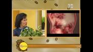 Д-р Папазова ще разкаже всичко за лечебните свойства на смрадликата - На кафе (06.10.2014)