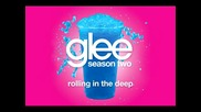 Glee Cast - Rolling In The Deep [ Glee Cast Version ]