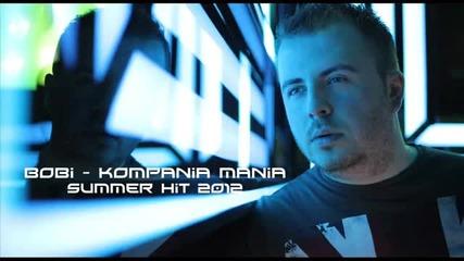 Боби - Компания мания (official song 2012)