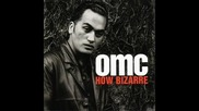 Omc - How Bizzare(remix)