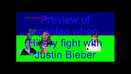 hillary clinton vs justin bieber preview of episode