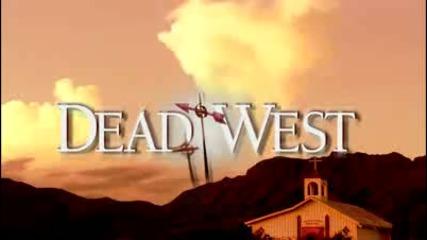 Dead West - Treiler