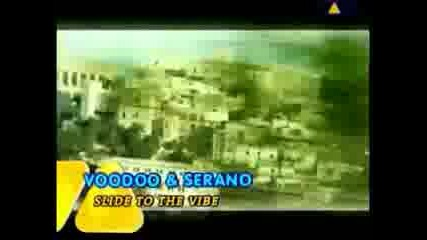 Remix: Voodoo and Serano - Slide To The Vibe