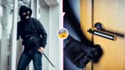 Как да разберете, че къщата ви е набелязана от крадци