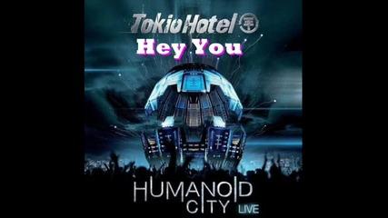 Tokio Hotel - Hey You Humanoid City Live