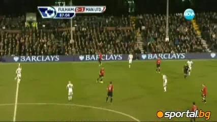 Фулъм - Манчестър Юнайтед 0:5 - Страхотен гол на Бербатов