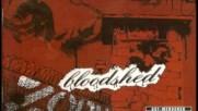 Bloodshed - Blutige Tränen