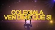 New! 2015 | Nano William - La Colegiala ( Lyric Video )