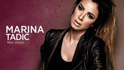Marina Tadic - Nisi veran- Не си ми верен!! Превод!!
