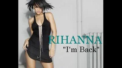 Rihanna - I m Back New Album - 2009