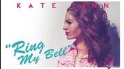 • Премиера! Kate Linn - Ring my bell •