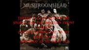 Mushroomhead - Solitaire Unraveling with lyrics