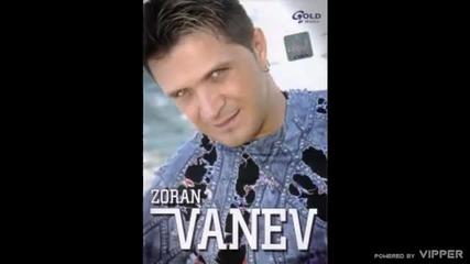 Zoran Vanev - Sve su zene na izgled postene - (Audio 2007)