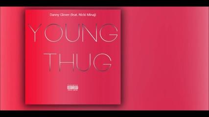 Young Thug - Danny Glover Ft. Nicki Minaj Cd Rip + Subs