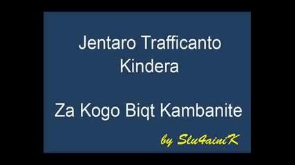 Jentaro - Za Kogo Biqt Kambanite