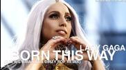 New * Lady Gaga - Born This Way (drewg Brian Cua Dirty Pop Remix)