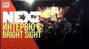 NEXTTV 023: Гости: Интервю с Bright Sight