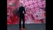 Пич конкурира Валентина Хасан по лош Английски език!! - music idol - епизод с нейзлъчвани гафове - 19.03.08