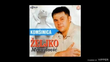 Zeljko Mihajlovic - Boginja il robinja - (Audio 2002)