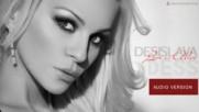DESISLAVA (DESS) -  LOVE IS ALIVE  / Деси Слава (AUDIO)