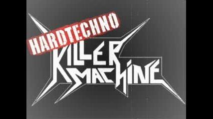 Killer machine - Dj Olfa1 (hard Techno) Vbox7