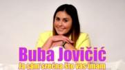 Премиера!!! Buba Jovicic - 2016 - Ja sam srecna sto vas imam (hq) (bg sub)