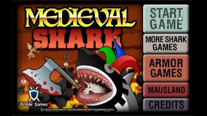 Идеалната игра за отмора - Medieval shark