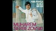 Muharem serbezovski Pesma prijatelju , Sto si tuzan prijatel