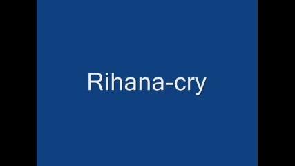 Rihana - Cry