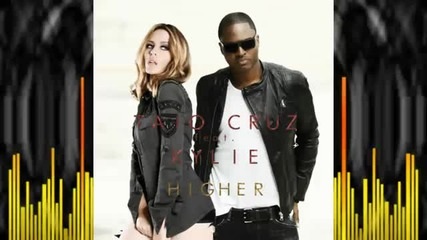 Kylie & Taio Cruz - Higher ( !!new Single! )