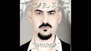Toygar Isikli - 05 - Ben Hayatin Maglubuyum