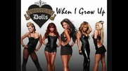 Pussycat Dolls - When I Grow Up Сингъл