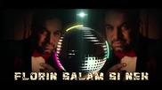 Florin Salam Si Nek - Fiti Pe Faza [lyric video] 2014