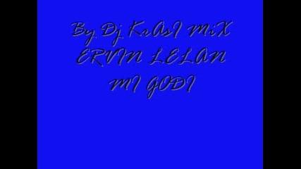 Ervin Lelan Mi Godi