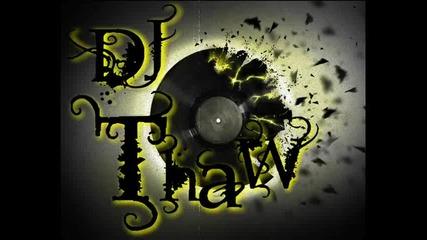 "Dj Thaw ft. Mr. Bloody- Prituri se planinata(stefka Sabotinova Rmx)"""
