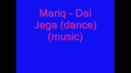 Mariq - Dai jega - - - Ku4eka na lqtoto