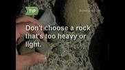 Как Да Хвърляме Камъни.